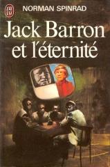 Jack Barron et l'eternite - Spinrad_Norman_resizedcover.jpg